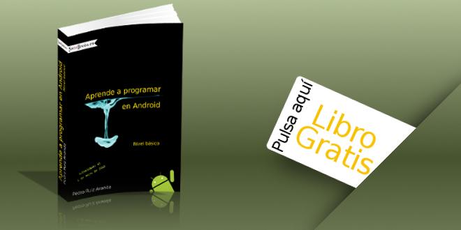 Aprende a programar en Android: Nivel básico