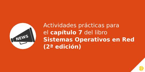 Actividades prácticas para el capítulo 6 del libro Sistemas Operativos en Red (2ª edición)