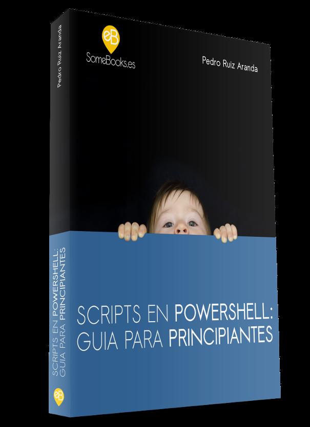 Scripts en PowerShell: Guia para principiantes